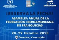Venezuela será sede de la Asamblea Anual de la Federación Iberoamericana de Franquicias